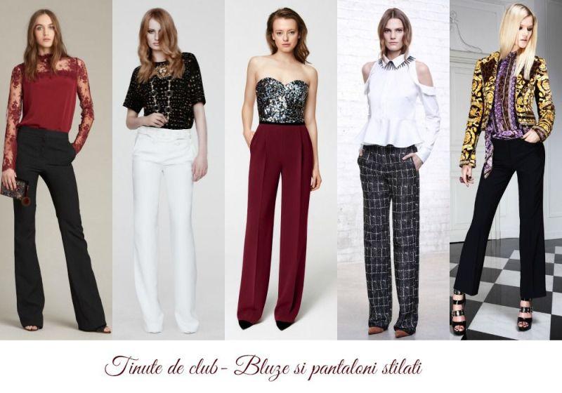Tinute cu bluze club si pantaloni stilati